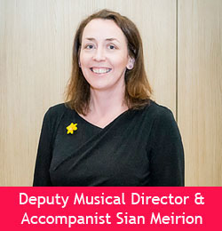 Deputy Musical Director & Accompanist Sian Meirion